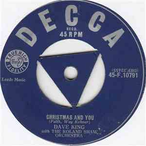 Dave King  With The Roland Shaw Orchestra - Christmas And You album flac