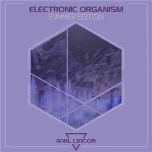Various - Electronic Organism (Summer Edition) album flac
