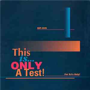 Various - This Is Only A Test! album flac
