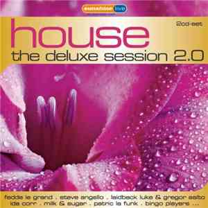 Various - House - The Deluxe Session 2.0 album flac