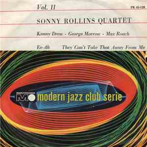 Sonny Rollins Quartet - Ee-Ah / They Can't Take That Away From Me album flac