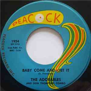 The Adorables  And Don Thompson Combo - Baby Come And Get It / The Drive album flac